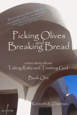 Picking Olives and Breaking Bread Book One Front Cover Final